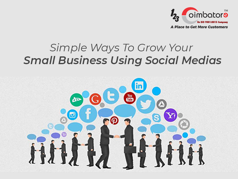 Simple Ways To Grow A Small Business Using Social Media