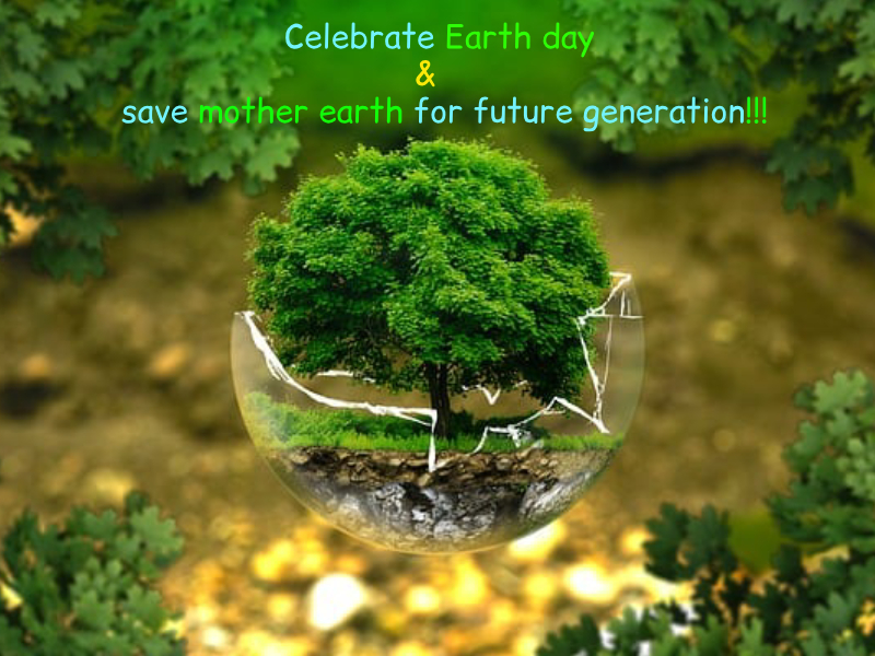 Earth Day April 22, 2019