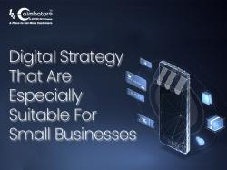 Digital strategy that are especially suitable for small business