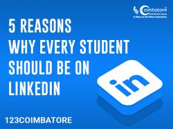 Five Reasons Why Every Student Should Be On LinkedIn