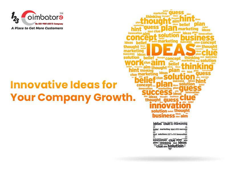 Innovative Ideas For Your Company Growth.